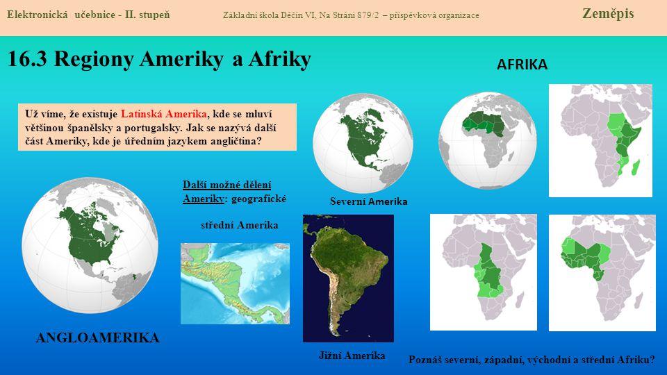 16.3 Regiony Ameriky a Afriky