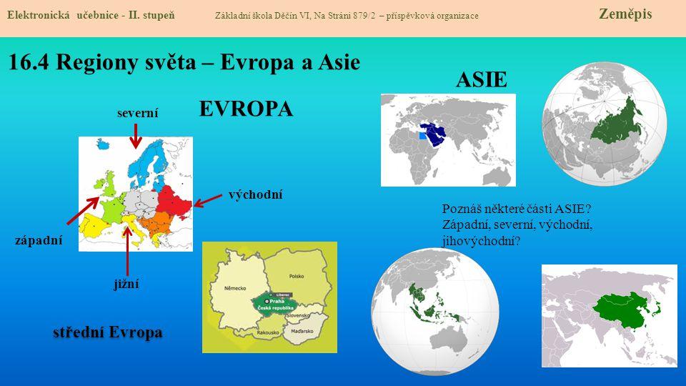 16.4 Regiony světa – Evropa a Asie