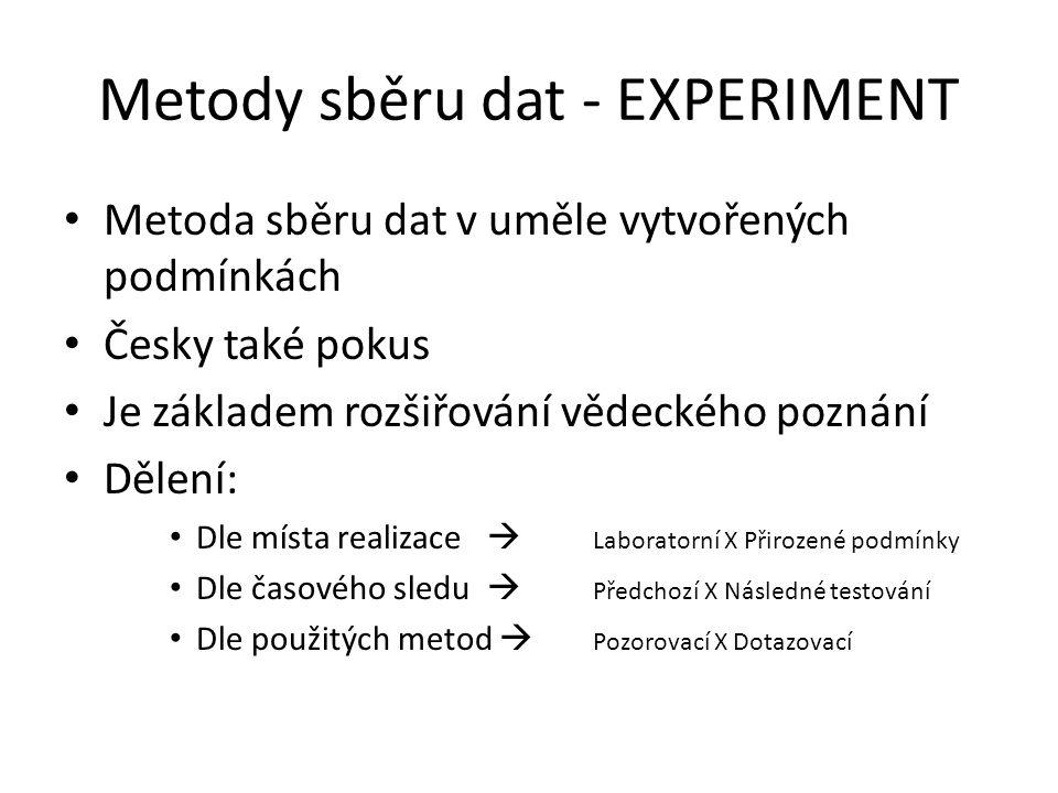 Metody sběru dat - EXPERIMENT
