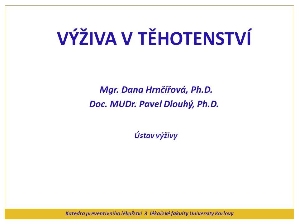 Katedra preventivního lékařství 3. lékařské fakulty University Karlovy