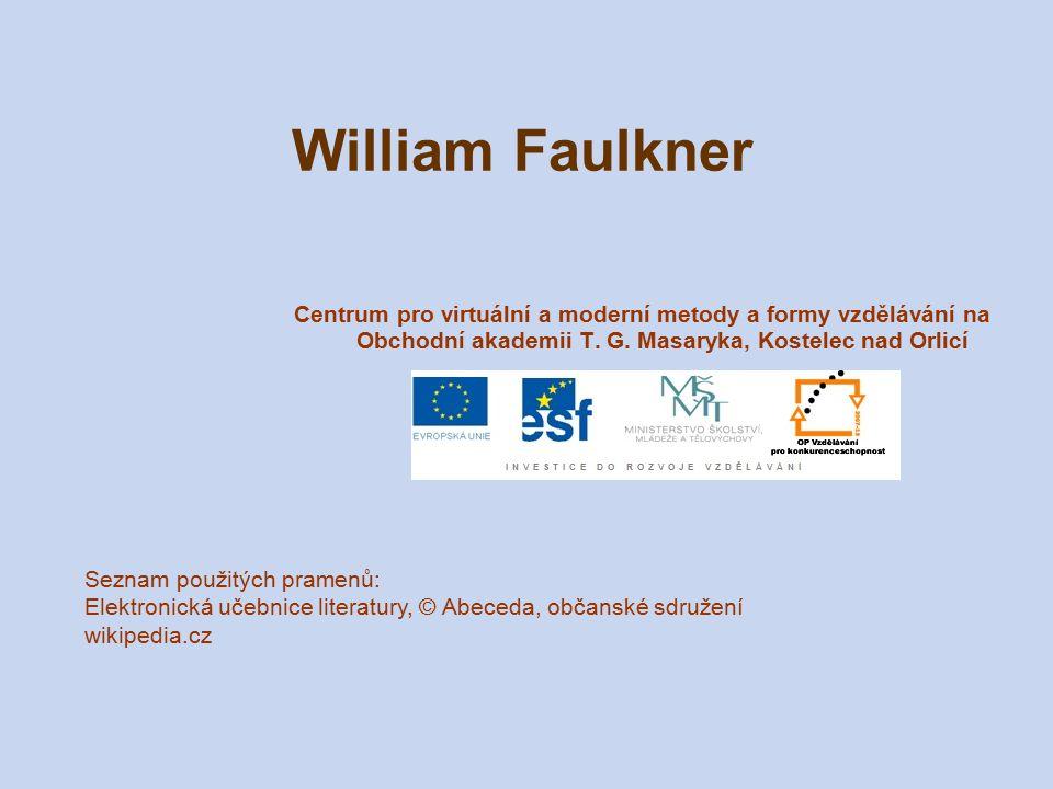 William Faulkner Centrum pro virtuální a moderní metody a formy vzdělávání na Obchodní akademii T. G. Masaryka, Kostelec nad Orlicí.