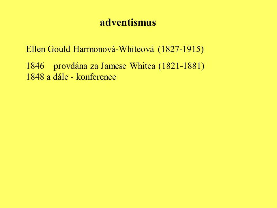 adventismus Ellen Gould Harmonová-Whiteová (1827-1915)