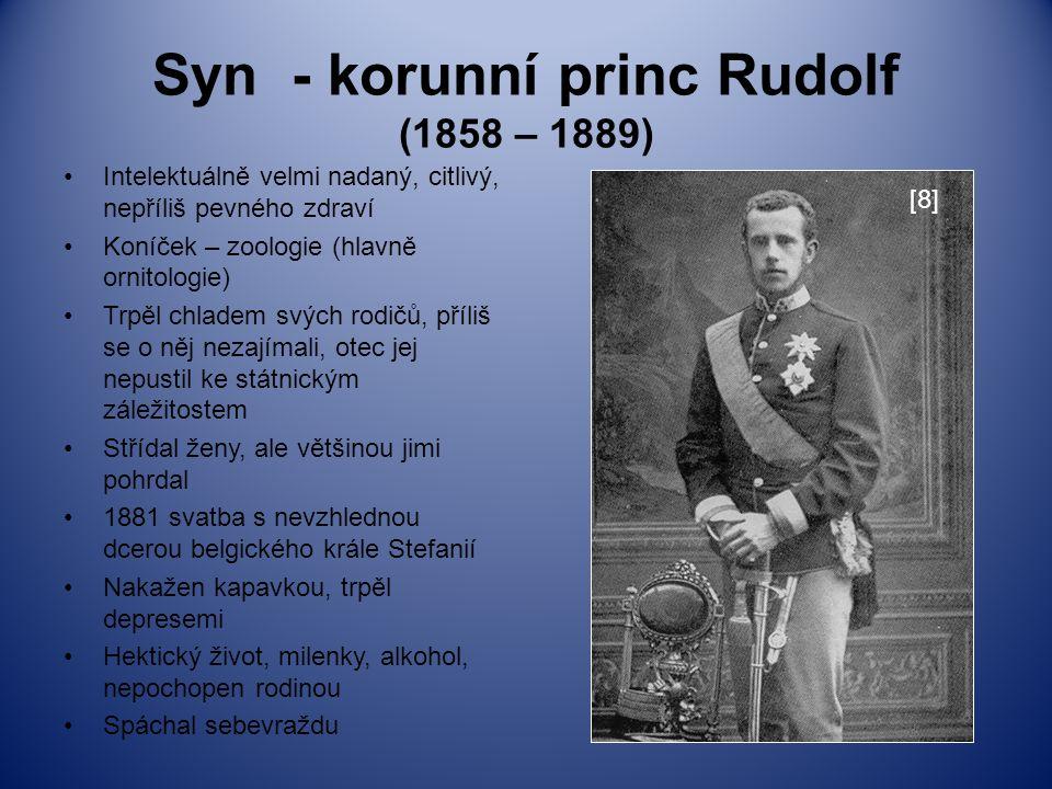 Syn - korunní princ Rudolf (1858 – 1889)