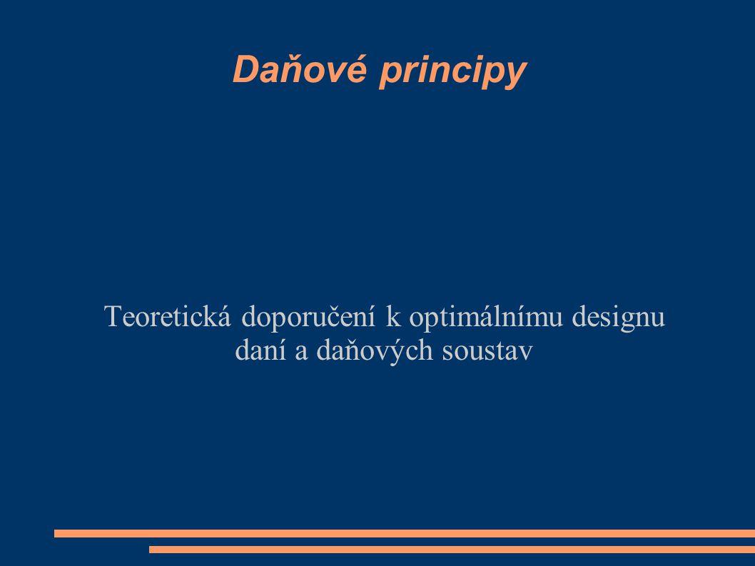 Teoretická doporučení k optimálnímu designu daní a daňových soustav