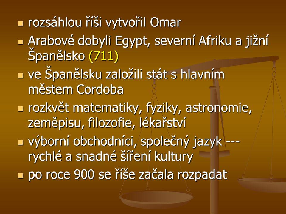 rozsáhlou říši vytvořil Omar