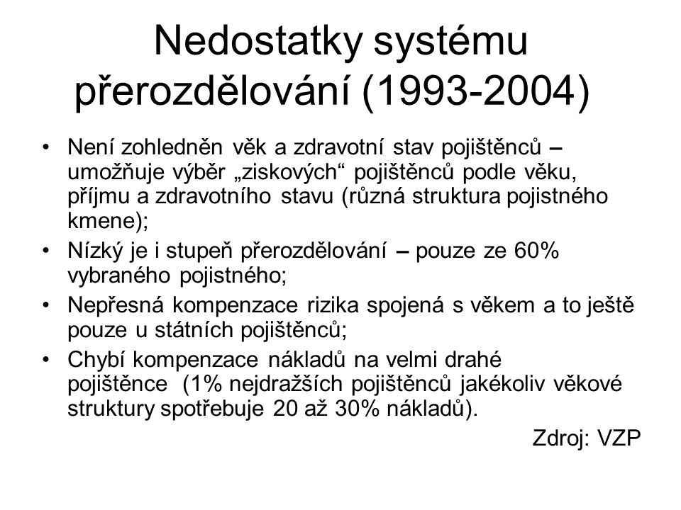 Nedostatky systému přerozdělování (1993-2004)