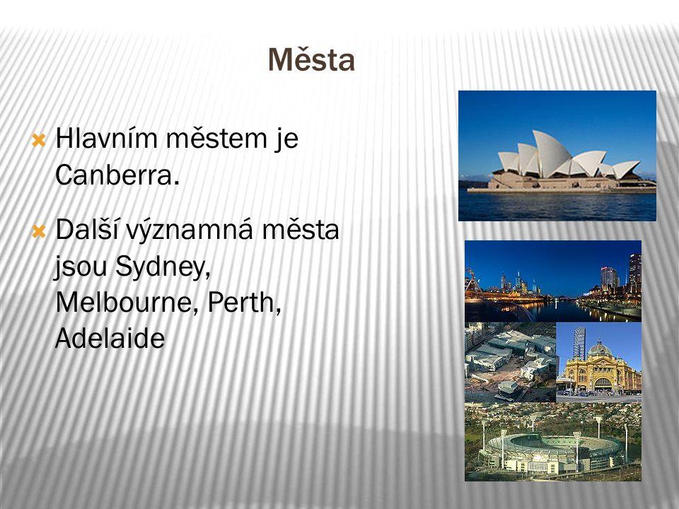 Města Hlavním městem je Canberra.