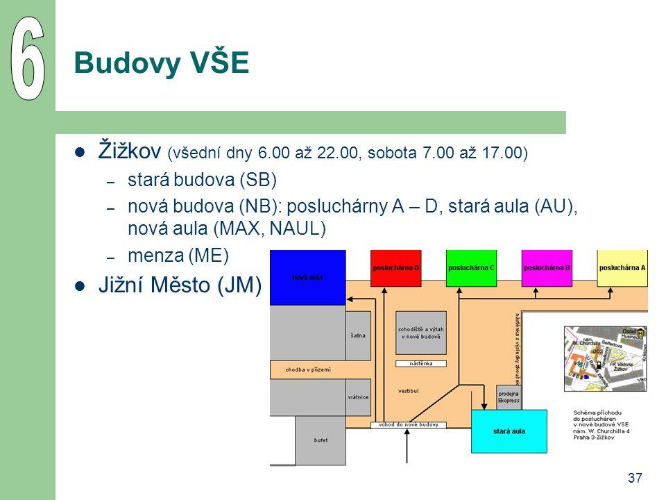 6 Budovy VŠE Žižkov (všední dny 6.00 až 22.00, sobota 7.00 až 17.00)