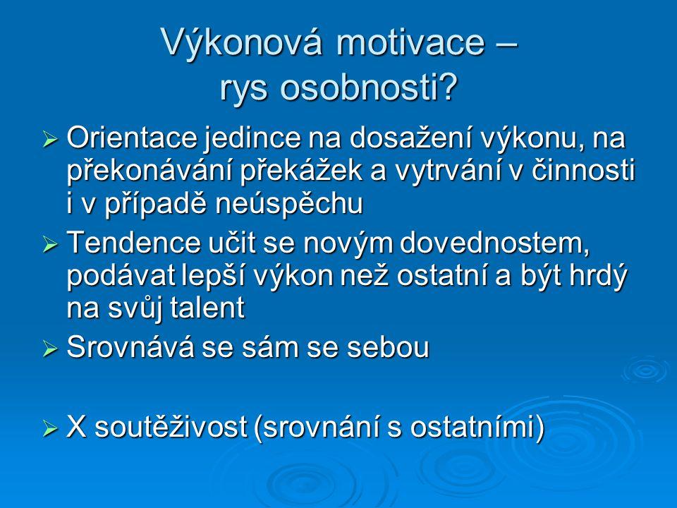 Výkonová motivace – rys osobnosti