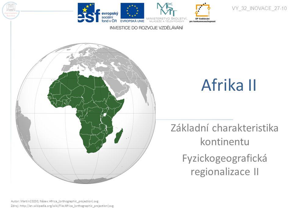 Afrika II Základní charakteristika kontinentu