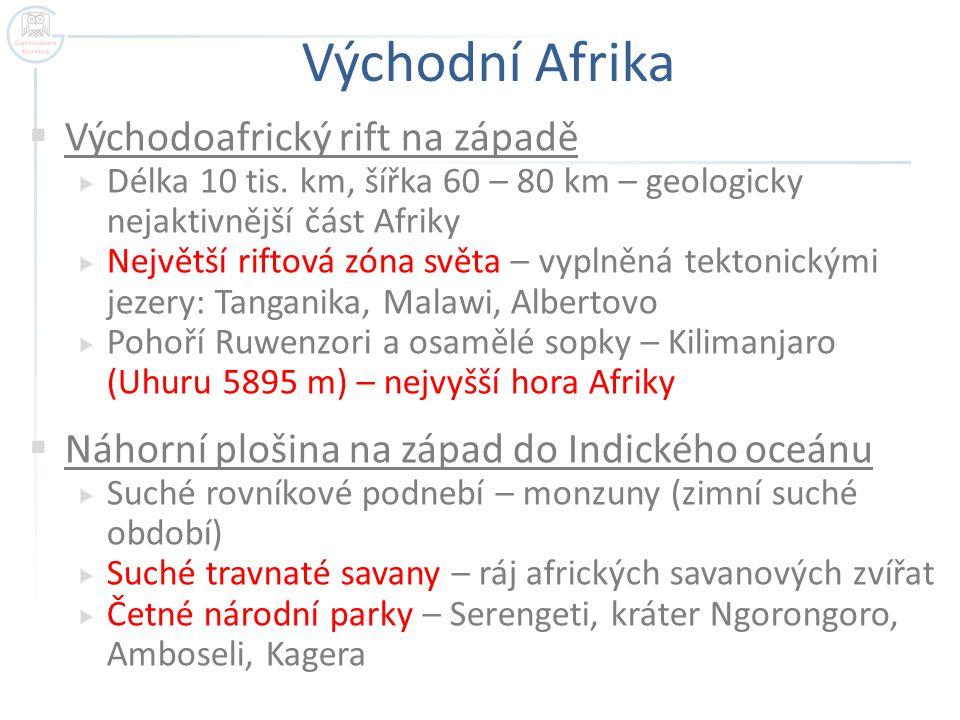 Východní Afrika Východoafrický rift na západě