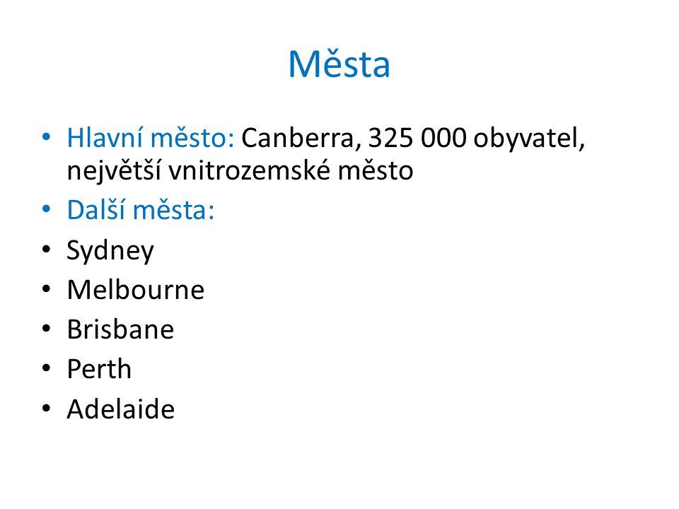 Města Hlavní město: Canberra, 325 000 obyvatel, největší vnitrozemské město. Další města: Sydney.