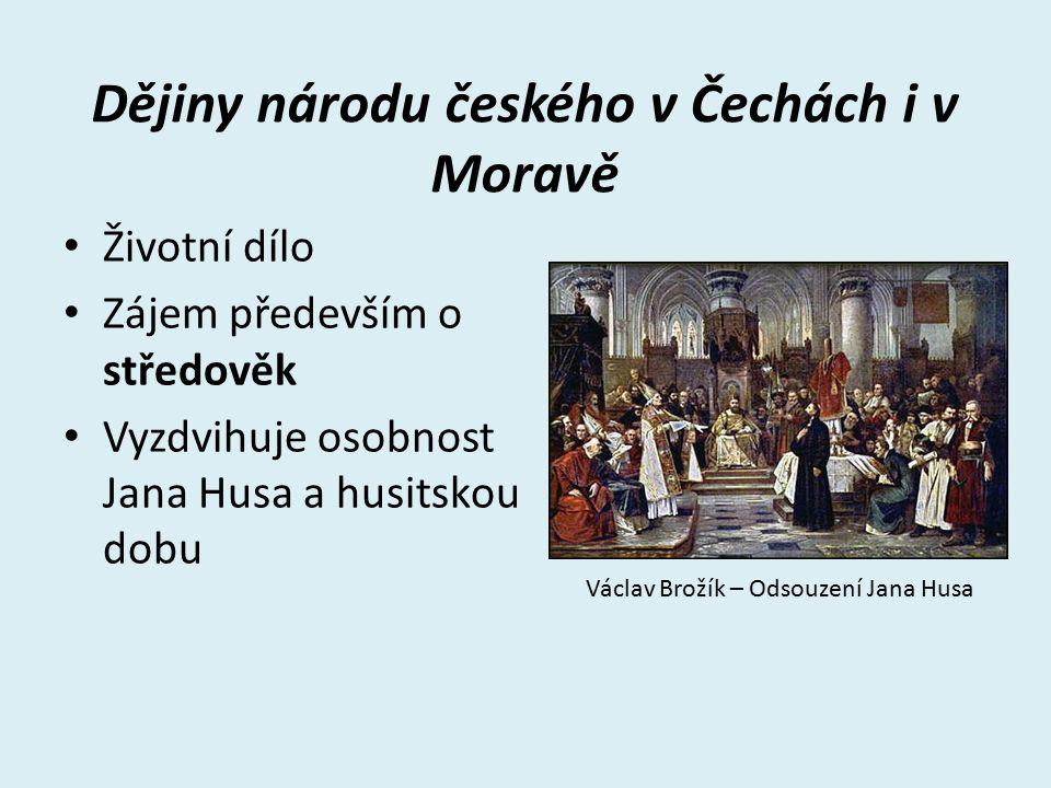 Dějiny národu českého v Čechách i v Moravě