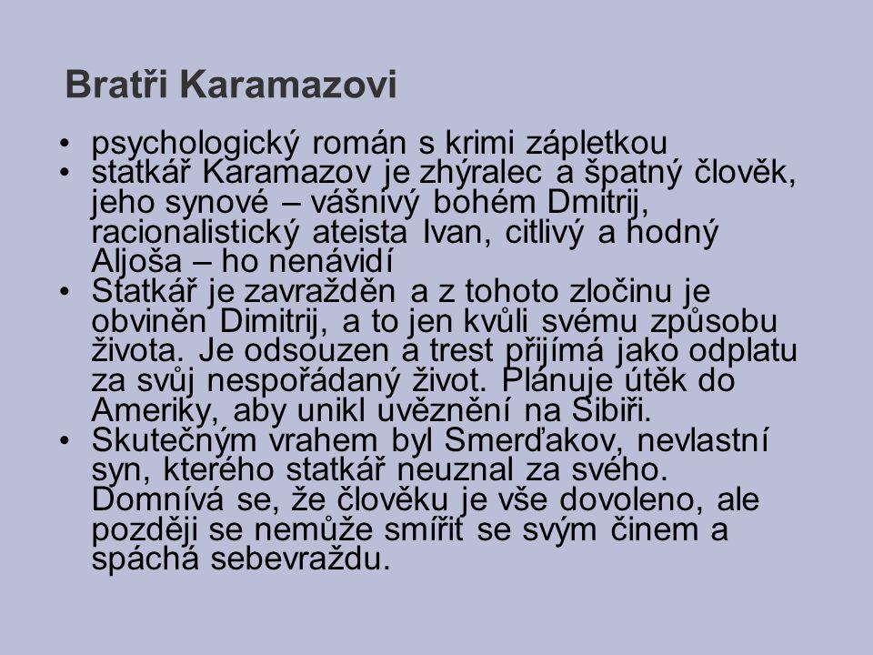 Bratři Karamazovi psychologický román s krimi zápletkou