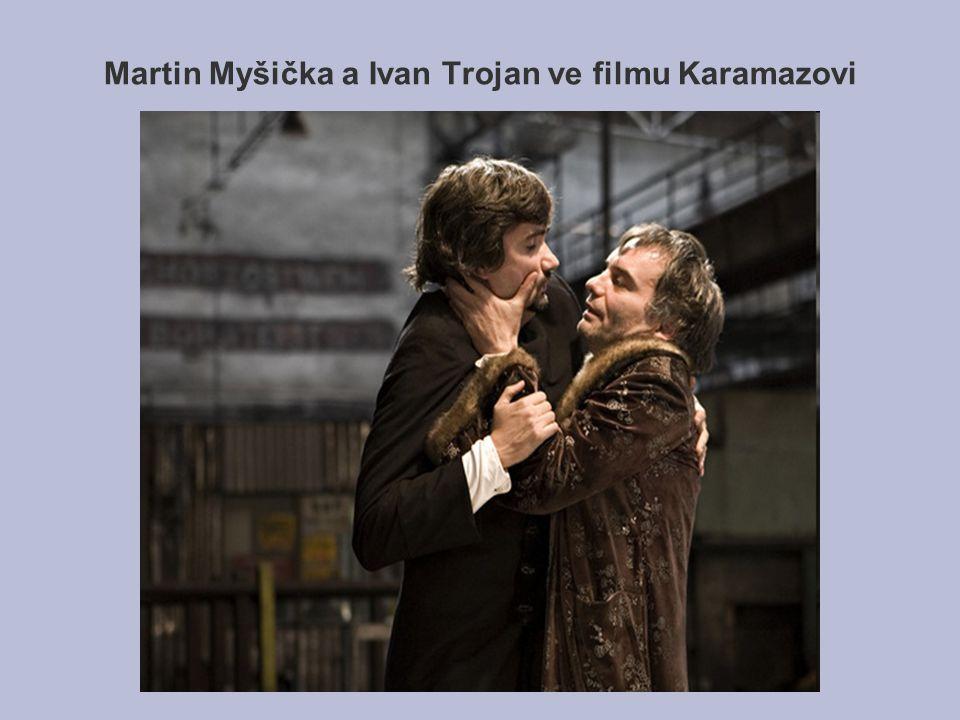 Martin Myšička a Ivan Trojan ve filmu Karamazovi