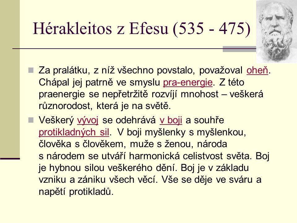 Hérakleitos z Efesu (535 - 475)