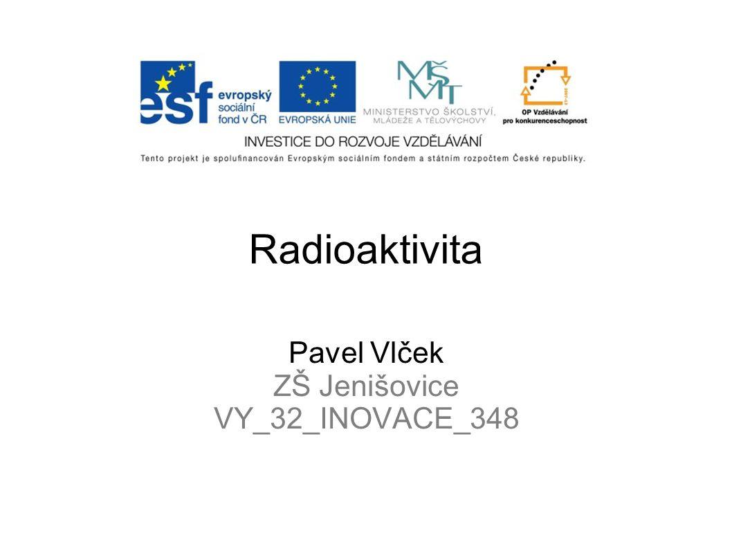 Pavel Vlček ZŠ Jenišovice VY_32_INOVACE_348