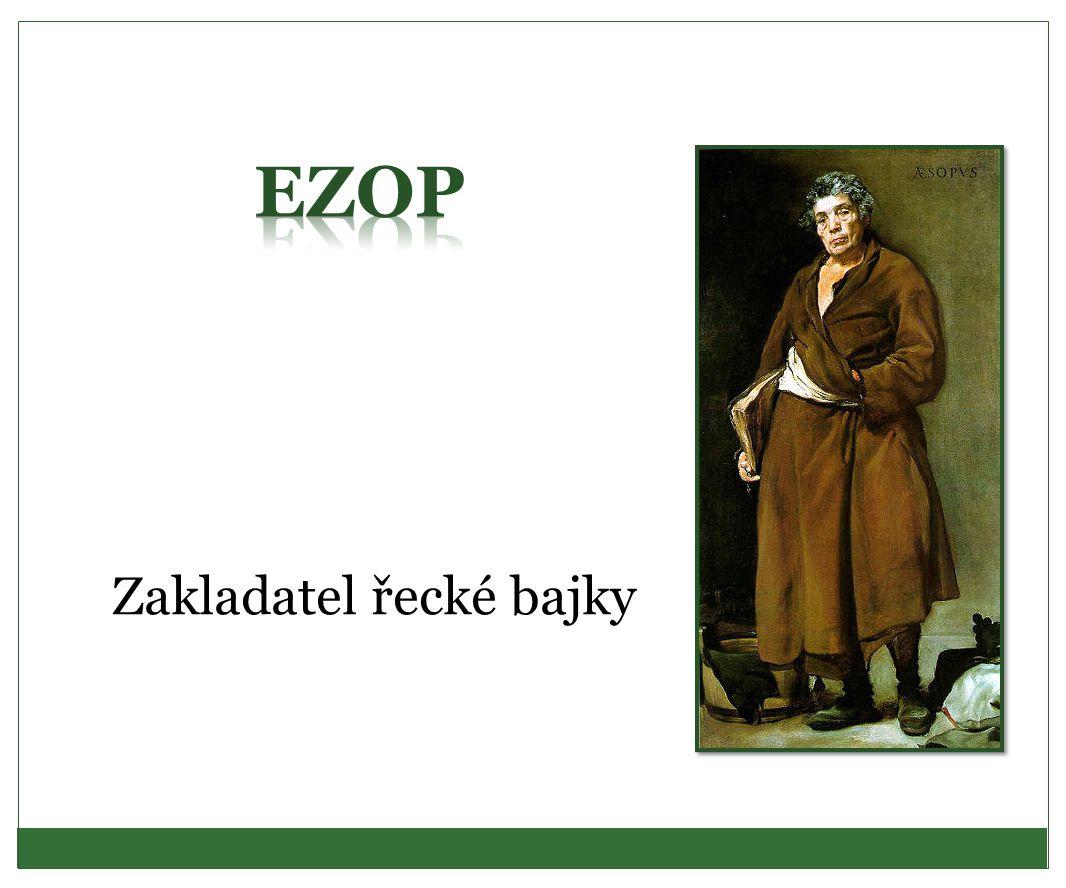 EZOP Zakladatel řecké bajky