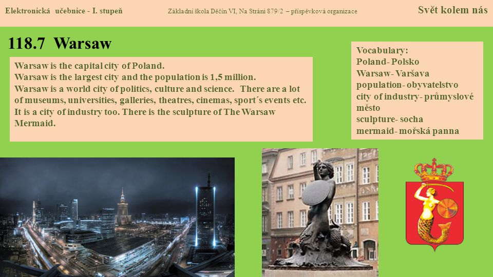 118.7 Warsaw Vocabulary: Poland- Polsko Warsaw- Varšava