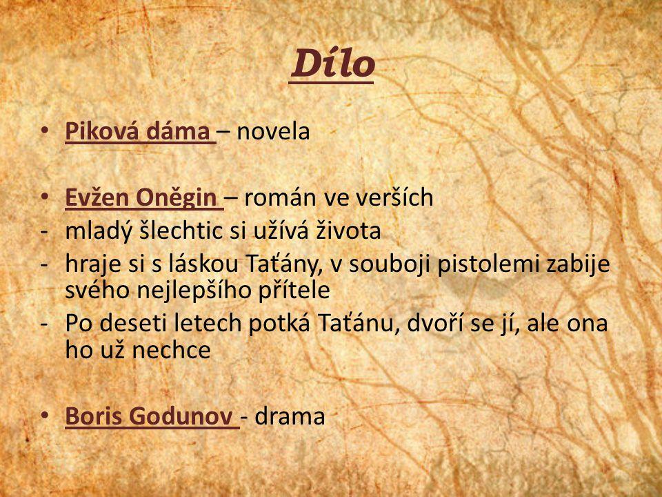 Dílo Piková dáma – novela Evžen Oněgin – román ve verších