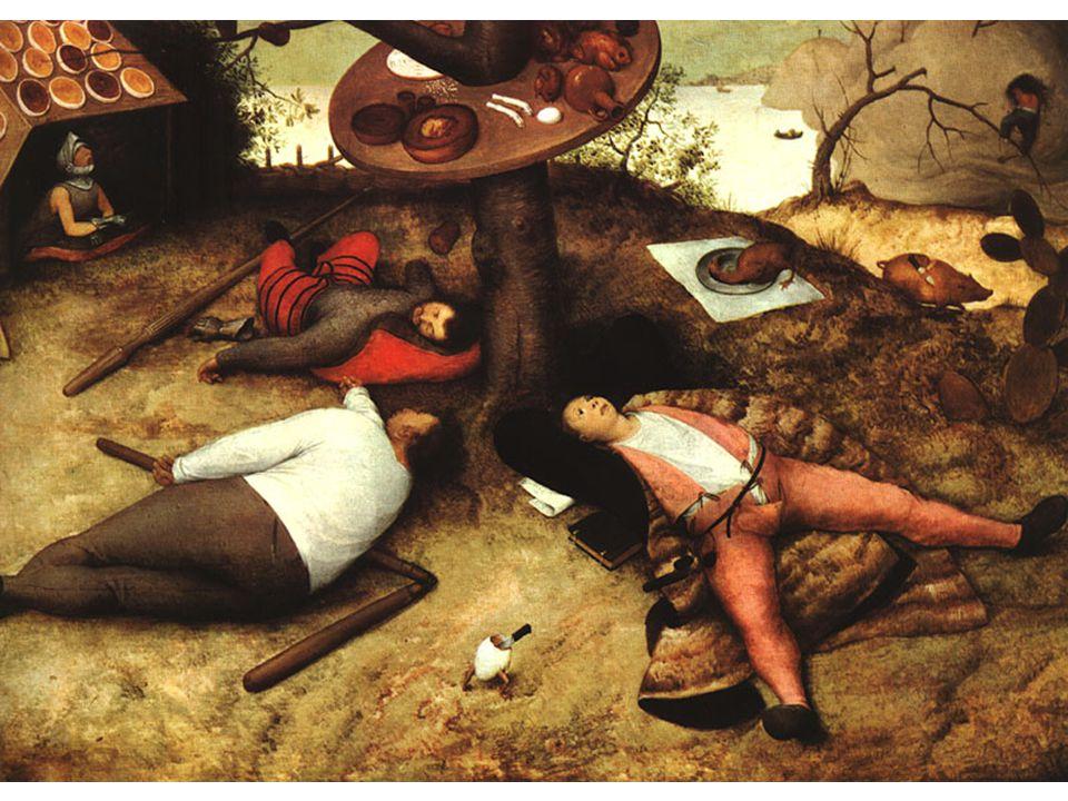V zemi peciválů 1567 Alegorie lenosti a obžerství; zem+ lenošení a mlsání