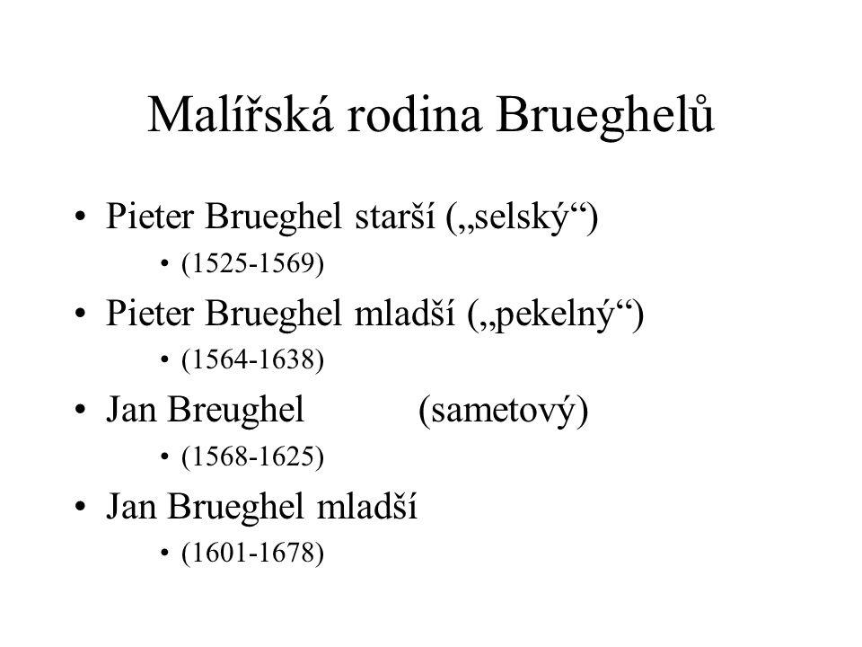 Malířská rodina Brueghelů