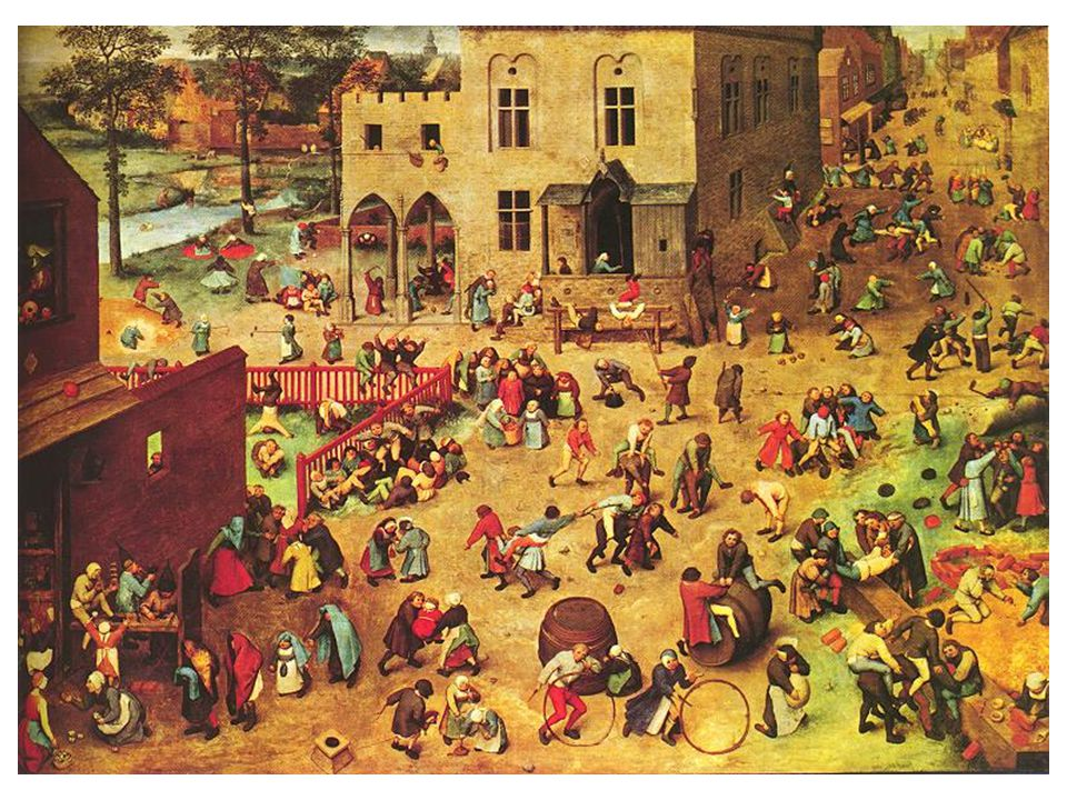 Dětské hry Typické brueghelovo téma; asi 230 dětí a jejich svět; jediná dospělá osoba žena, která na peroucí se chlapce vylévá džbán vody.