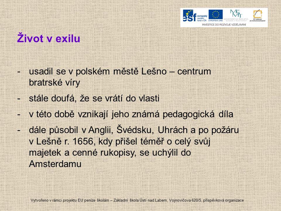 Život v exilu usadil se v polském městě Lešno – centrum bratrské víry