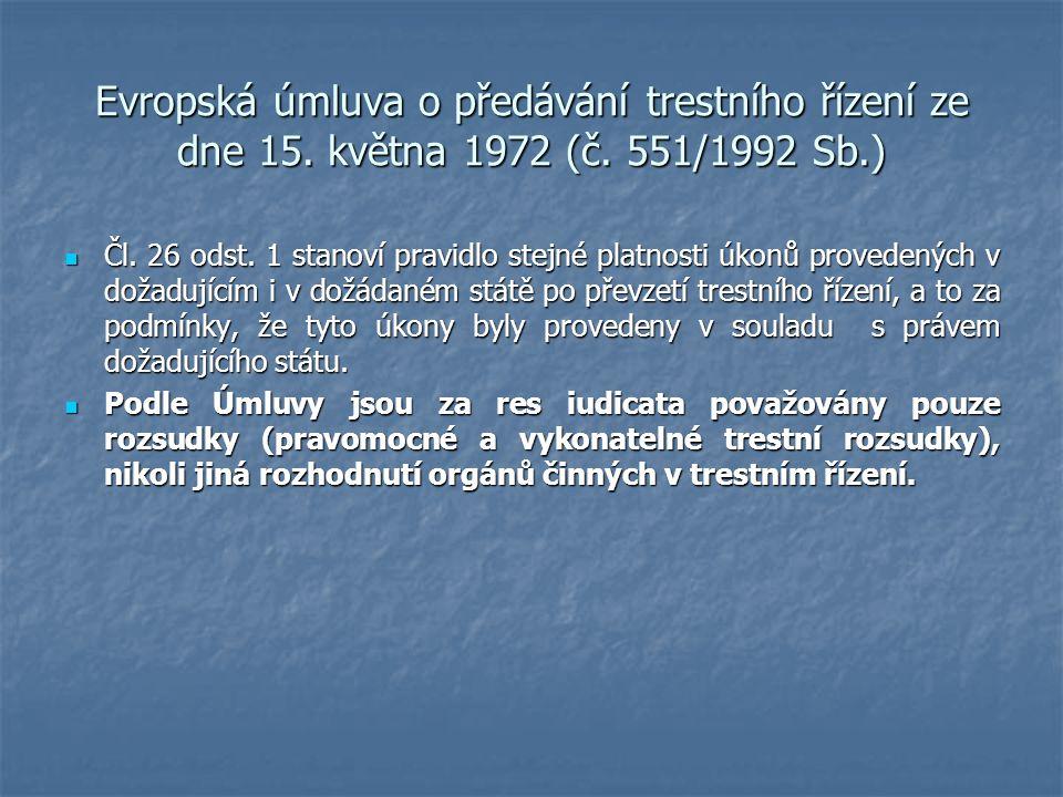 Evropská úmluva o předávání trestního řízení ze dne 15. května 1972 (č