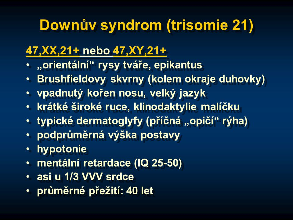 Downův syndrom (trisomie 21)
