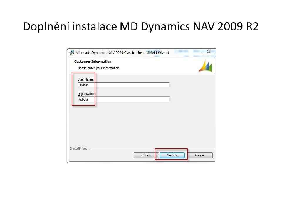 Doplnění instalace MD Dynamics NAV 2009 R2