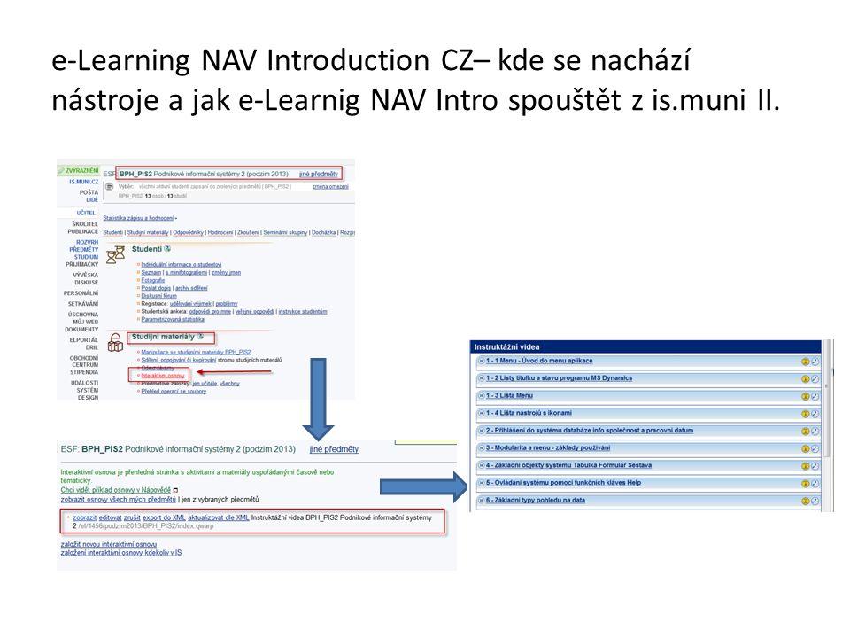 e-Learning NAV Introduction CZ– kde se nachází nástroje a jak e-Learnig NAV Intro spouštět z is.muni II.