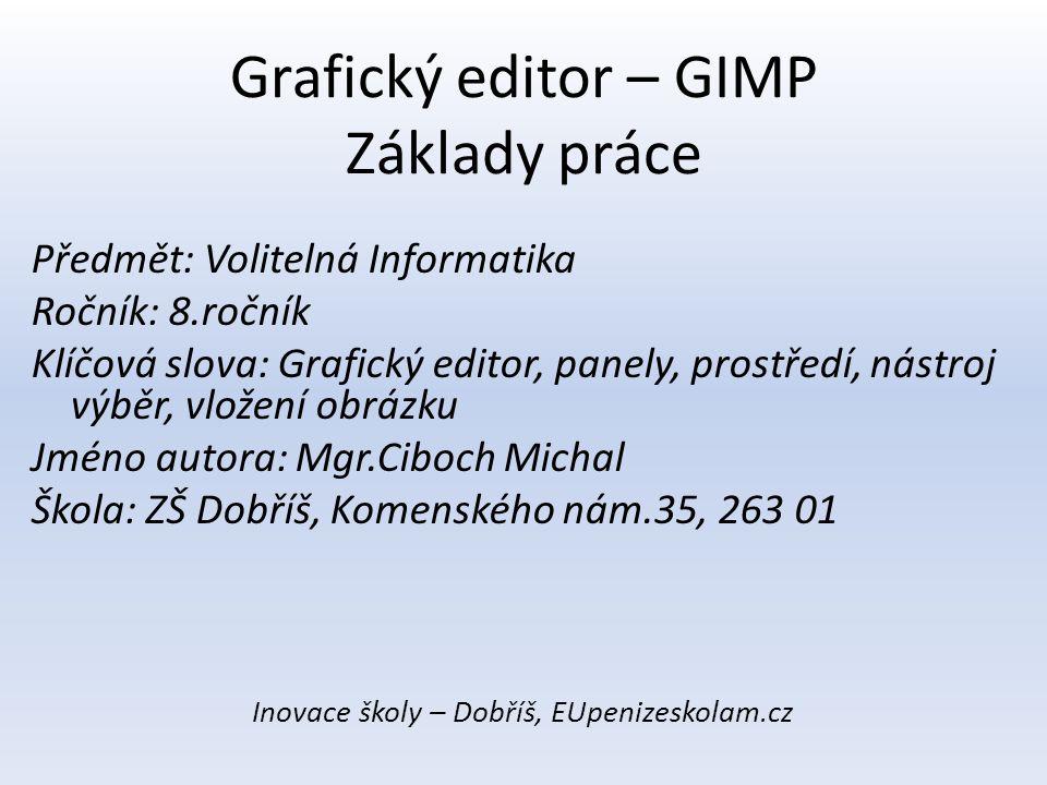 Grafický editor – GIMP Základy práce
