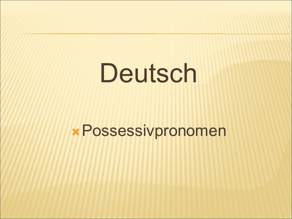 Deutsch Possessivpronomen
