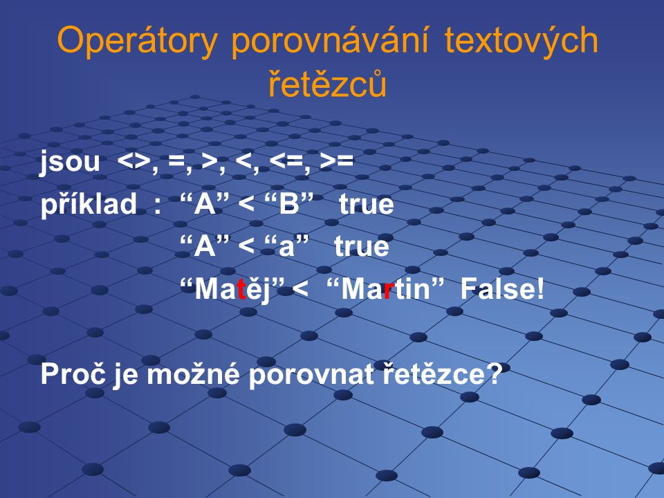 Operátory porovnávání textových řetězců