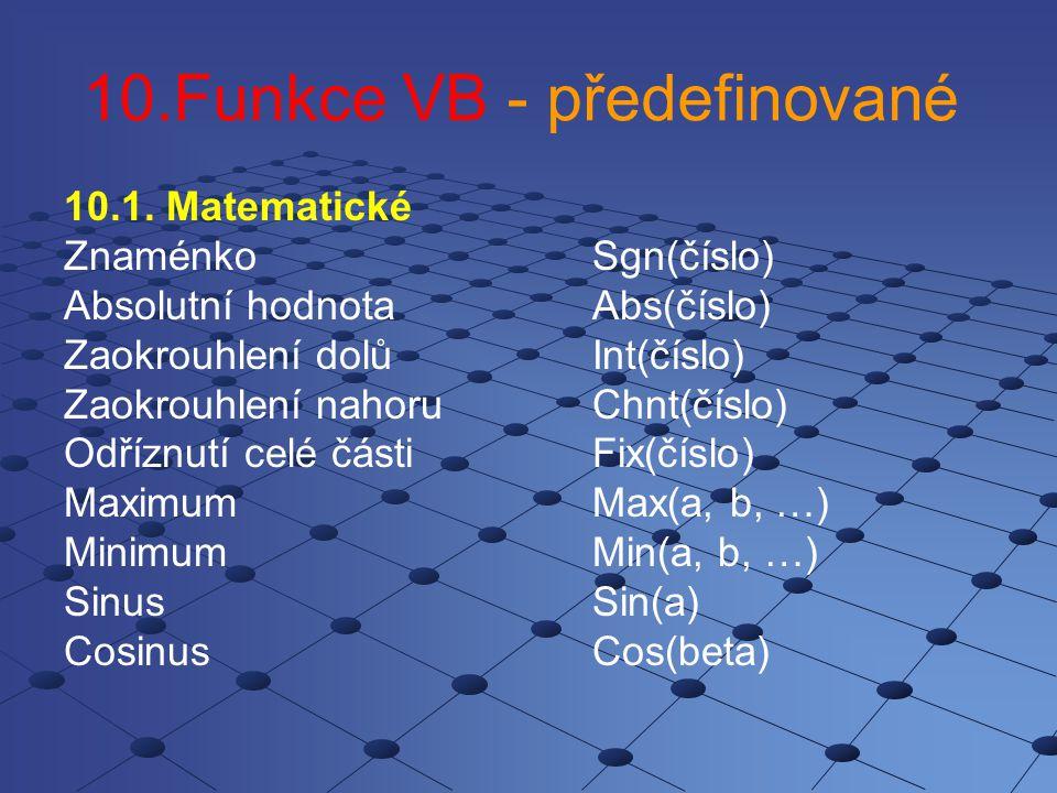 10.Funkce VB - předefinované