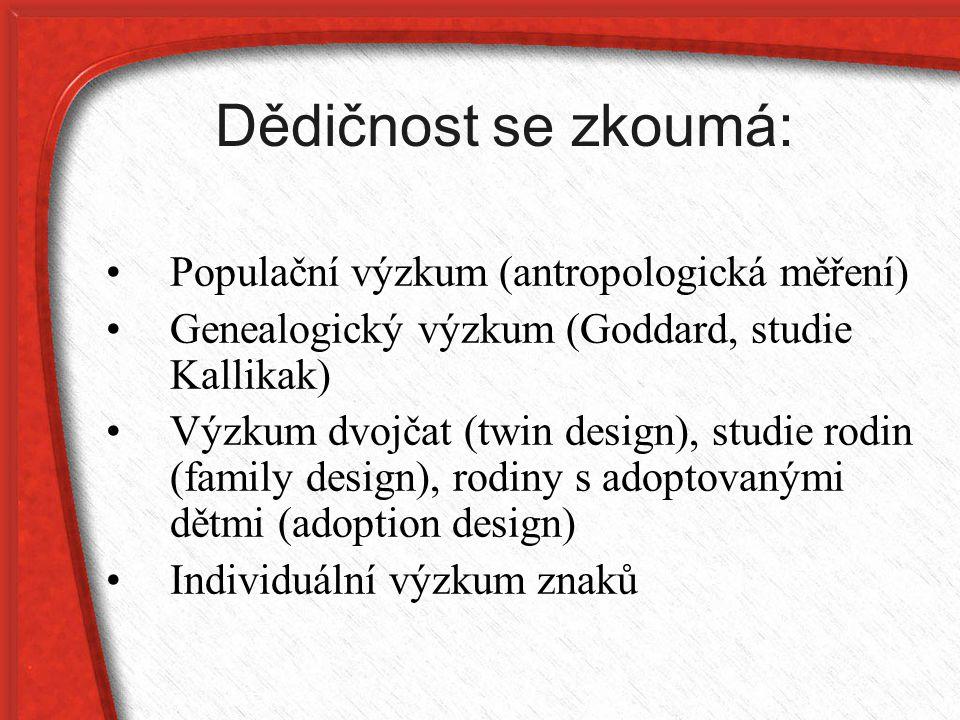 Dědičnost se zkoumá: Populační výzkum (antropologická měření)