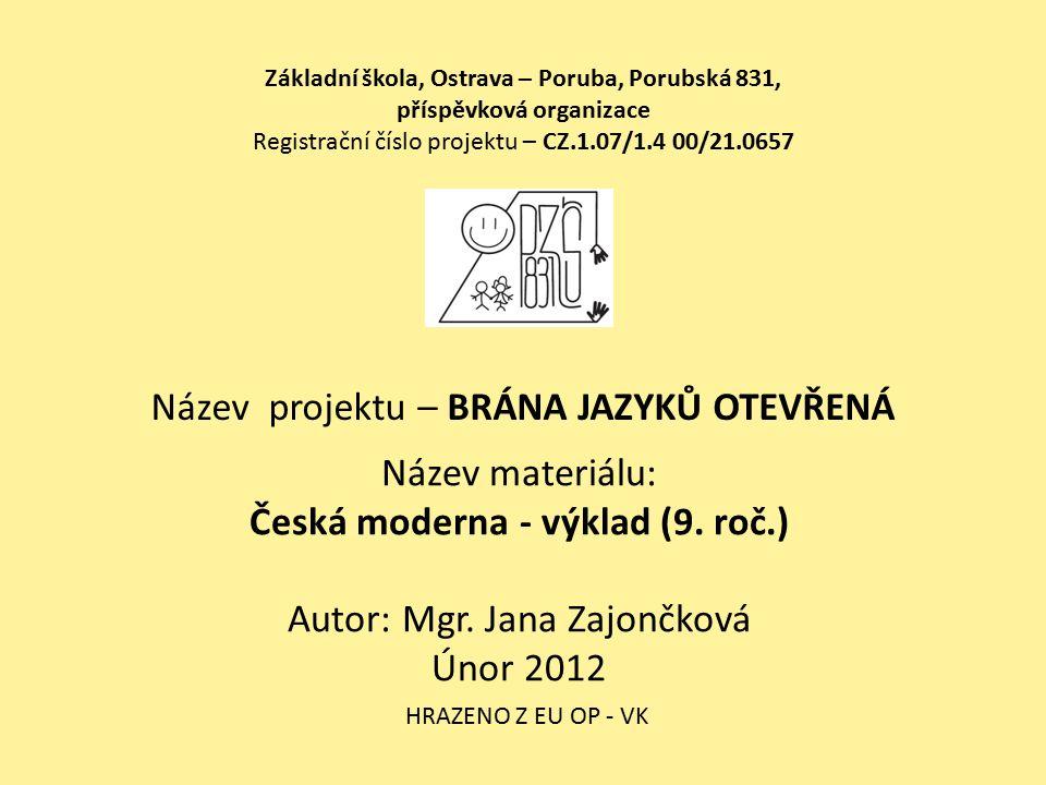 Česká moderna - výklad (9. roč.)