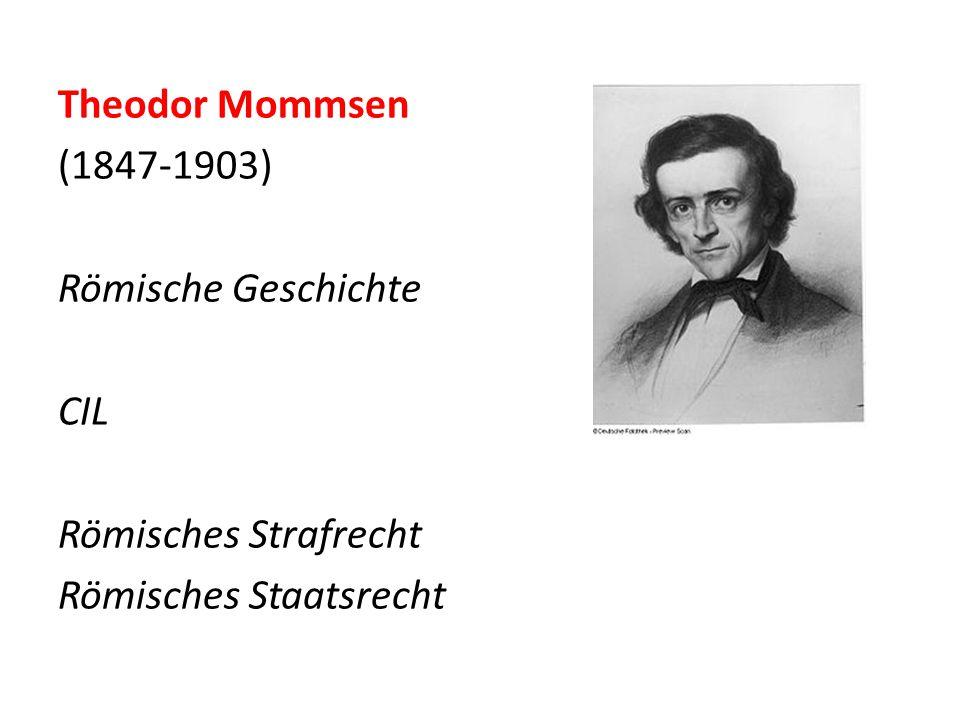 Theodor Mommsen (1847-1903) Römische Geschichte CIL Römisches Strafrecht Römisches Staatsrecht