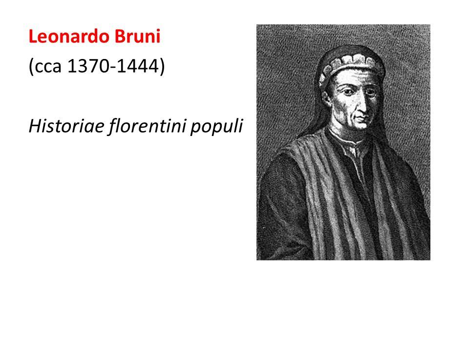 Leonardo Bruni (cca 1370-1444) Historiae florentini populi