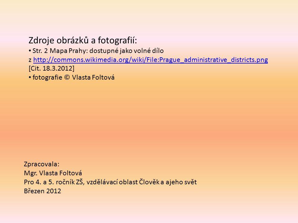 Zdroje obrázků a fotografií: