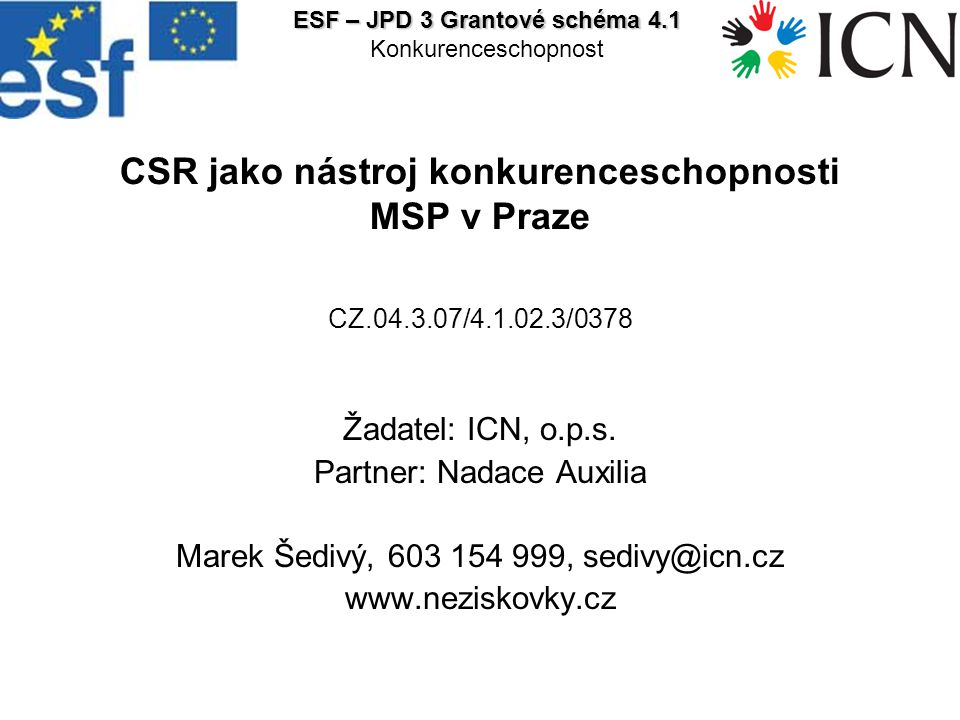 ESF – JPD 3 Grantové schéma 4.1