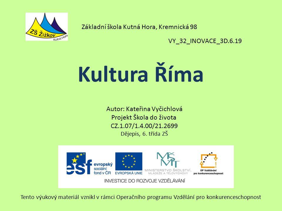 Kultura Říma Základní škola Kutná Hora, Kremnická 98
