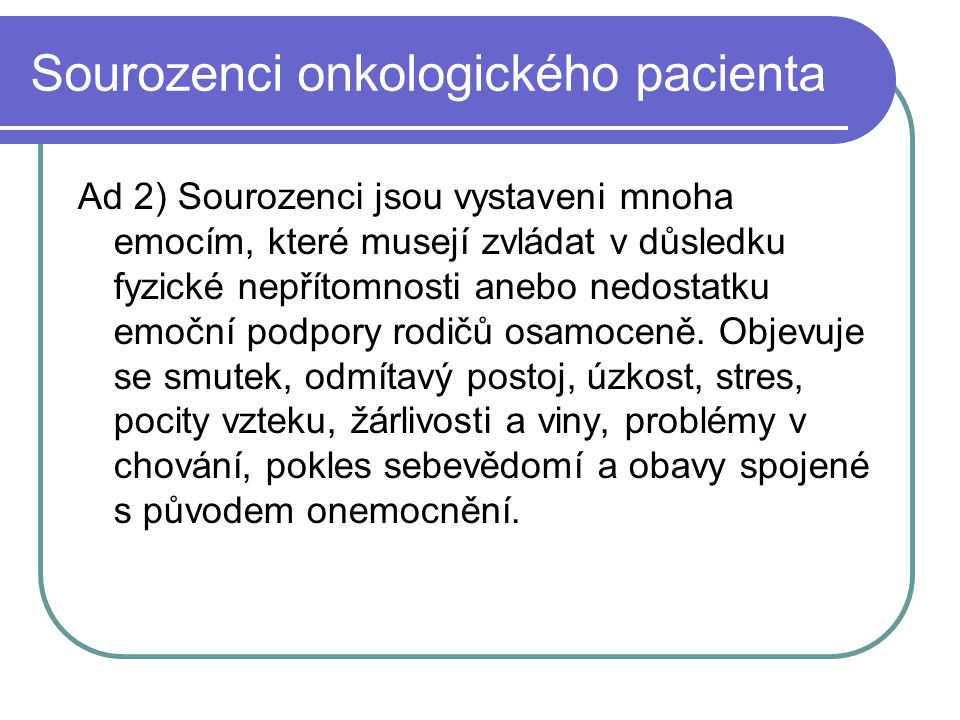 Sourozenci onkologického pacienta