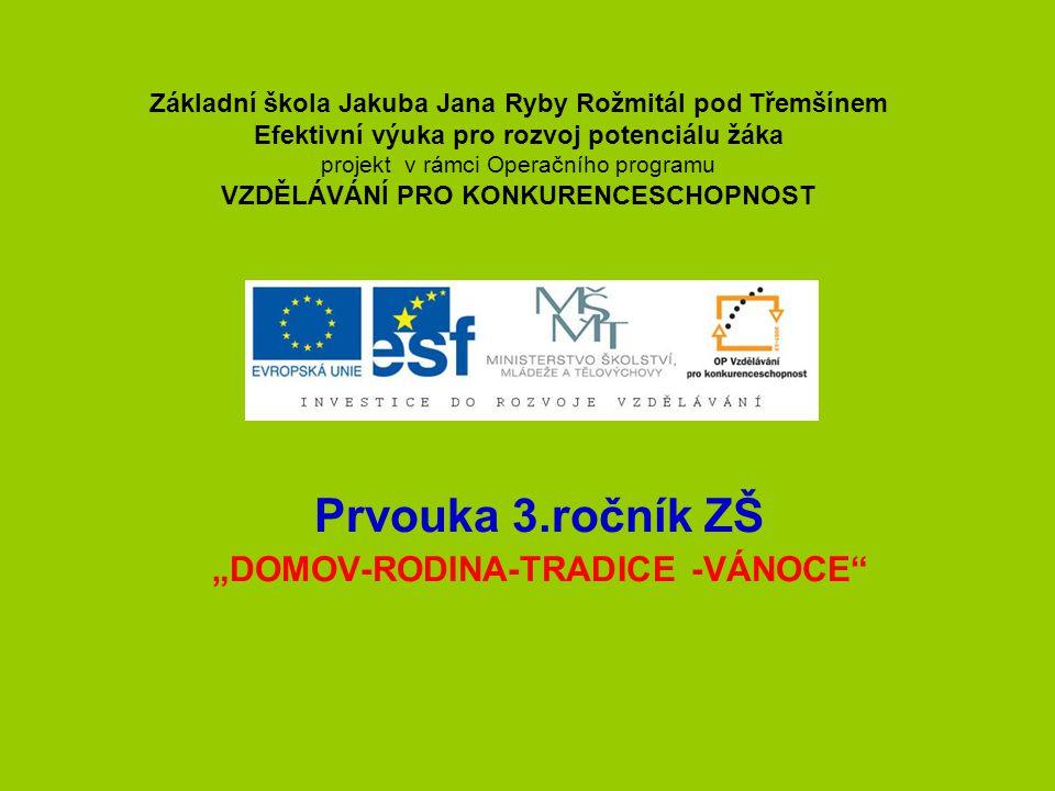 """Prvouka 3.ročník ZŠ """"DOMOV-RODINA-TRADICE -VÁNOCE"""