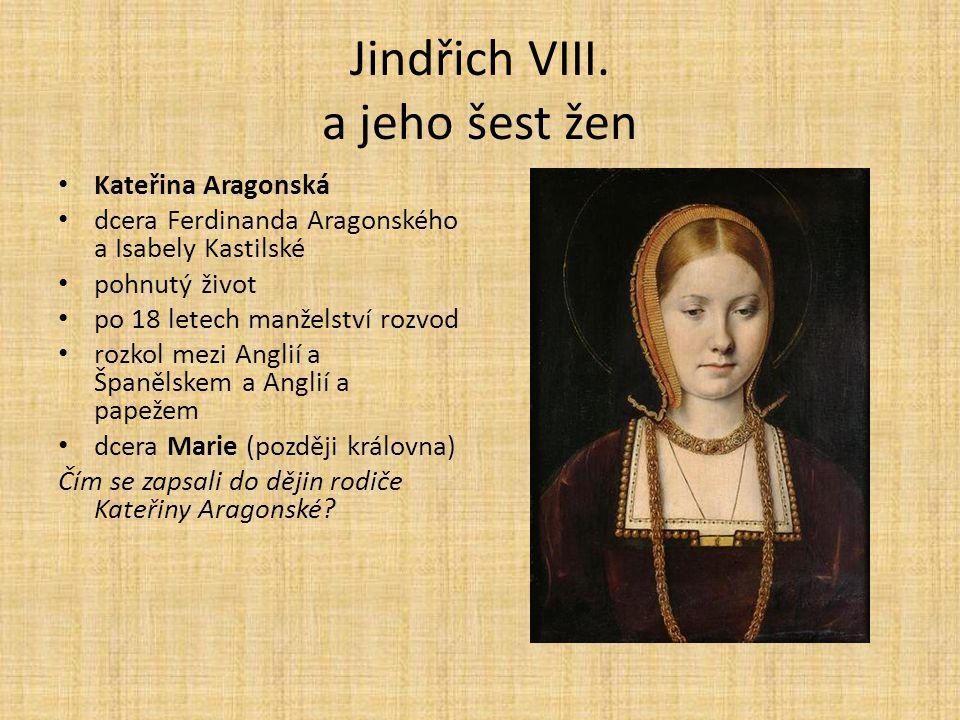 Jindřich VIII. a jeho šest žen