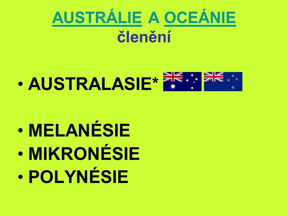 AUSTRÁLIE A OCEÁNIE členění
