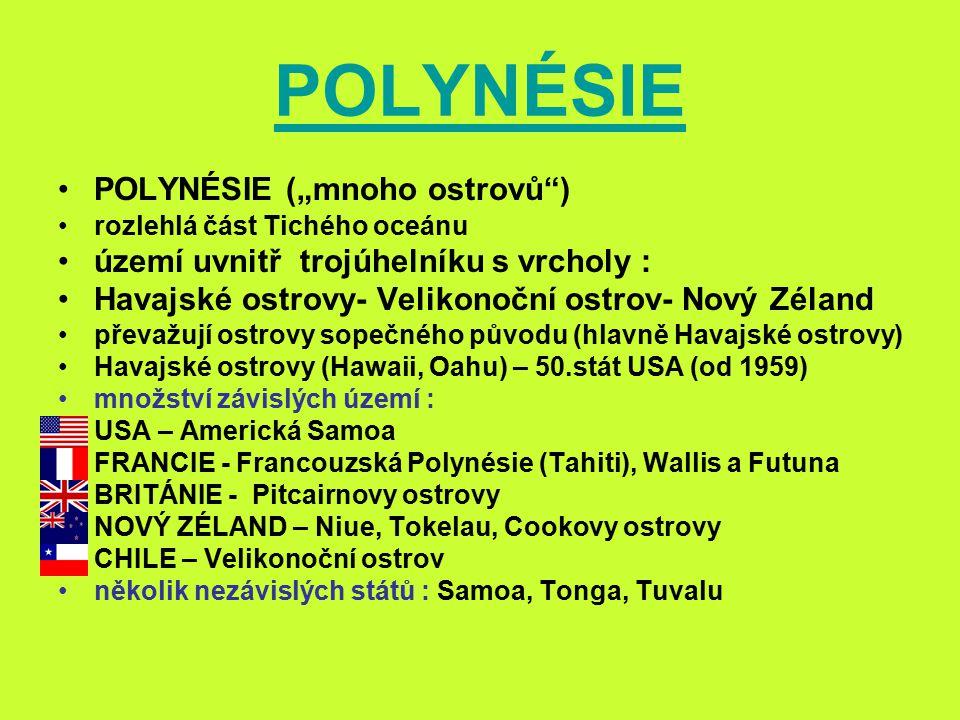 """POLYNÉSIE POLYNÉSIE (""""mnoho ostrovů )"""