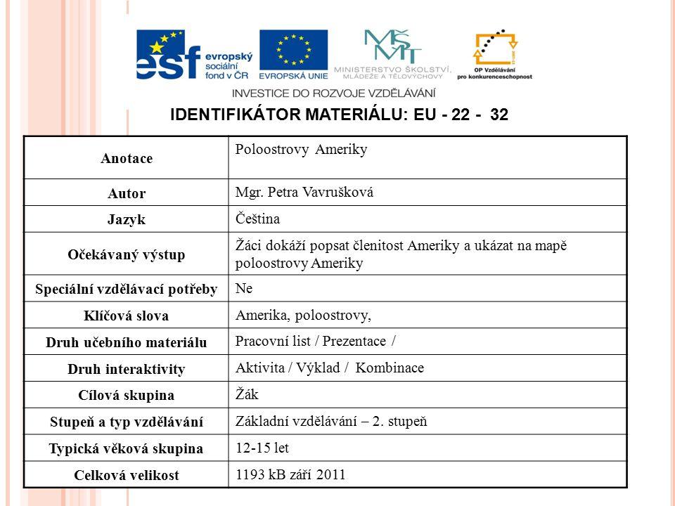 Identifikátor materiálu: EU - 22 - 32