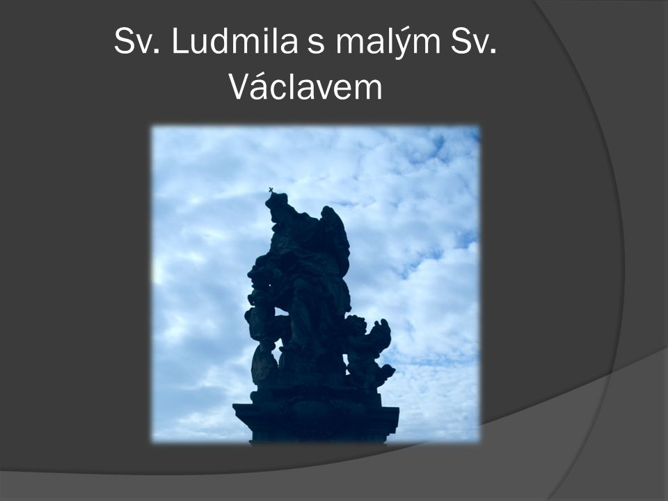 Sv. Ludmila s malým Sv. Václavem